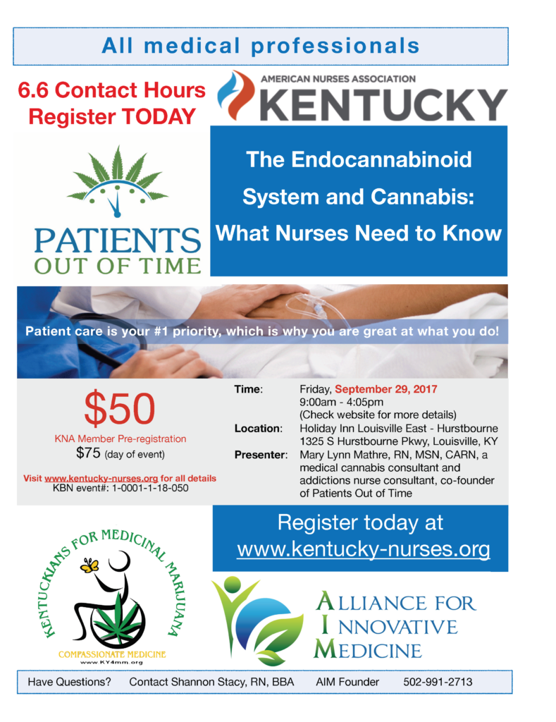 Coming up Friday, Sept. 29 in Louisville, KY: The Endocannabioid System and Cannabis: What Nurses Need to Know, featuring Mary Lynn Mathre, RN, MSN, CARN, co-founder and president of Patients Out of Time. Registration and more info at http://www.kentucky-nurses.org